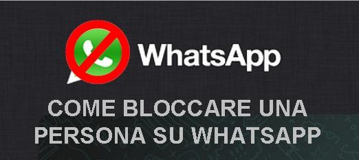 come-bloccare-persona-whatsapp