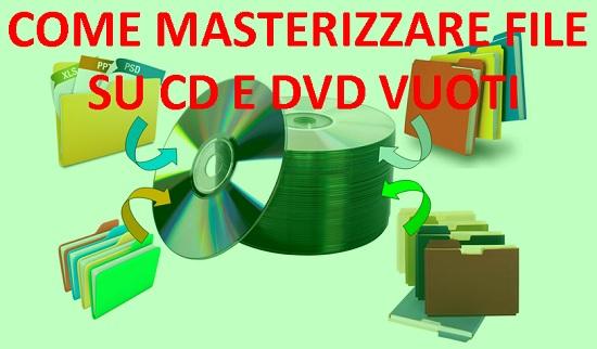 come-masterizzare-file-su-cd-dvd