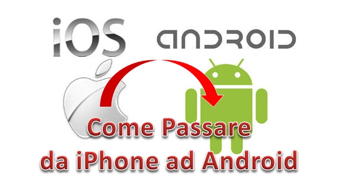 come passare da iphone ad android