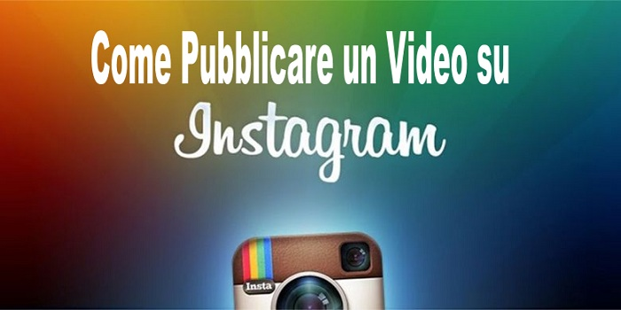 come pubblicare video su instagram