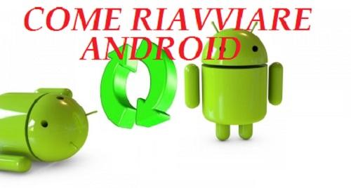 come-riavviare-android